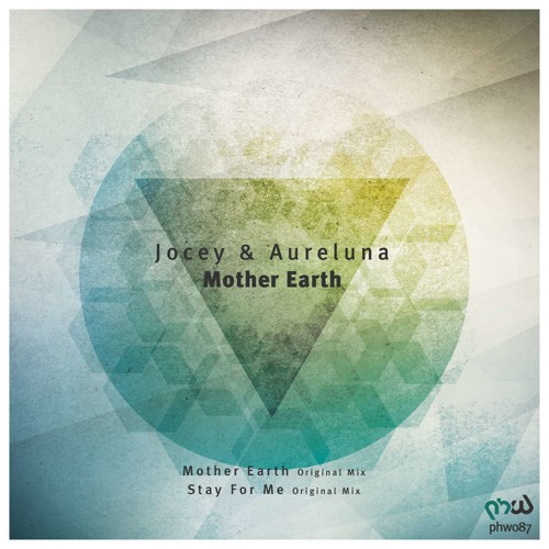 Jocey & Aureluna- Mother Earth (Original Mix)