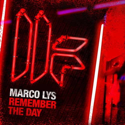 Marco Lys - 'Remember The Day' - OUT NOW