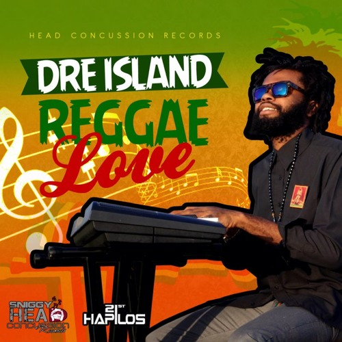 Dre Island-Reggae Love (prod. Sniggy Hcr)