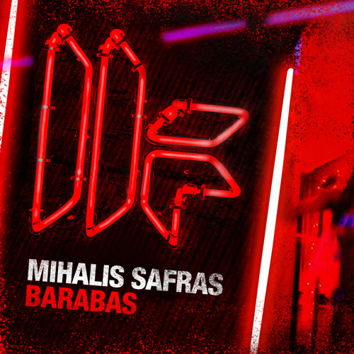 Mihalis Safras - 'Barabas' - OUT NOW