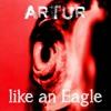 Artur - like an Eagle