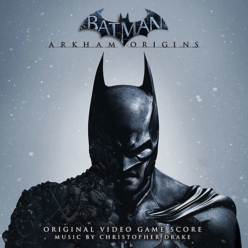Official Album Preview - Batman: Arkham Origins: Original Video Game Score