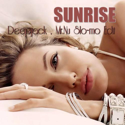 Simply Red - Sunrise (Deepjack & Mr.Nu Slo-mo Edit)