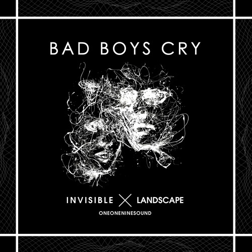 Invisible Landscape - Bad Boys Cry (HavocNdeeD RemiX)