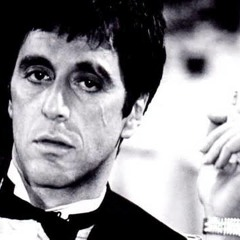 """""""Scarface""""   """"The world is yours"""""""