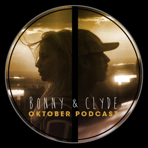 Bonny&Clyde - Oktober Podcast 2013