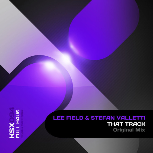 Lee Field & Stefan Valletti - That Track
