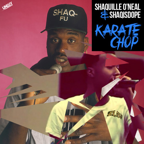 Shaquille O'Neal - Karate Chop Ft ShaqIsDope