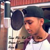 Show Me- Kid Ink Ft. Chris Brown (Cover) By. Shaff Reza