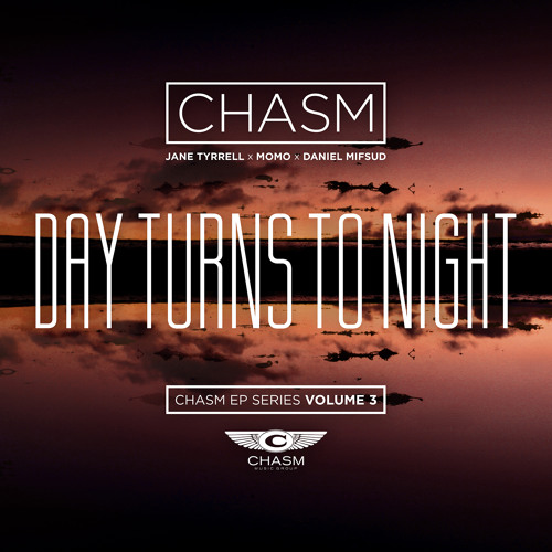 Chasm - 'Day Turns To Night' EP