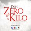Download Zero To A Kilo (Prod by Jamal Batiste) Mp3