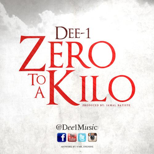 Zero To A Kilo (Prod by Jamal Batiste)