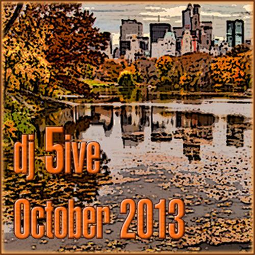 dj 5ive October 2013