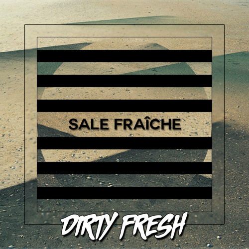 Dirty Fresh - Tesla (out now!)