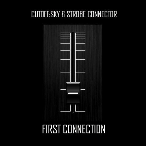 Cutoff:Sky & Strobe Connector - Earth Moving Machine