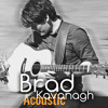 Always The Quiet Ones (Acoustic Version) - Brad Kavanagh