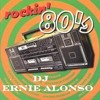 DJ ERNIE ALONSO...80'S MINI MIX...VOL.1