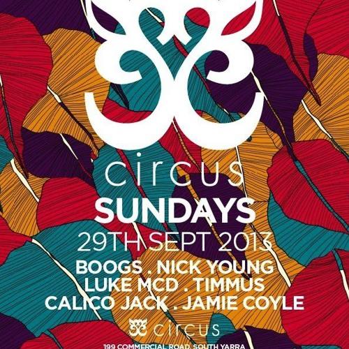 Circus Sundays | Timmus 1:30-3am