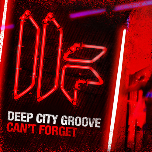 Deep City Groove - 'Can't Forget' - OUT NOW
