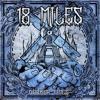 18 Miles - Darker Times