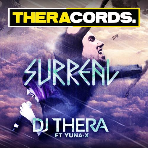 Dj Thera Ft Yuna - X - Surreal (Original Vocal Mix)