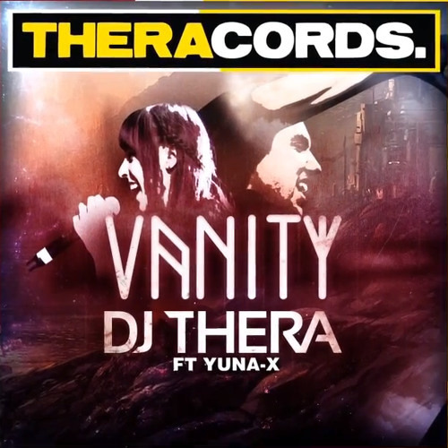 Dj Thera Ft Yuna - X - Vanity (Original Vocal Mix)
