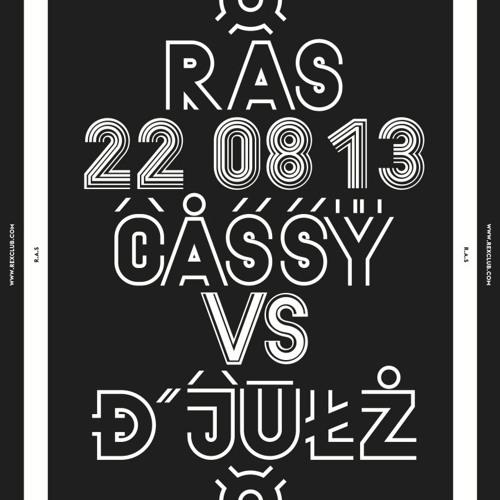 Cassy vs. D'Julz - Live @ All Night Long (Rex Club, Paris) - 2013-08-22