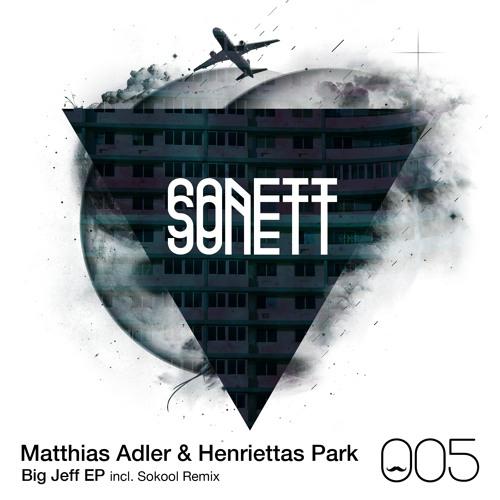 B1 Matthias Adler & Henriettas Park - Big Jeff (Sokool Remix)
