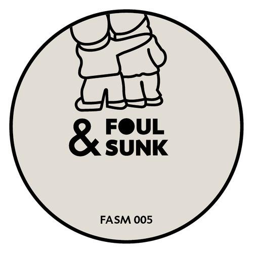 Foul&Sunk005 - Borrowed Identity - Stimulation EP