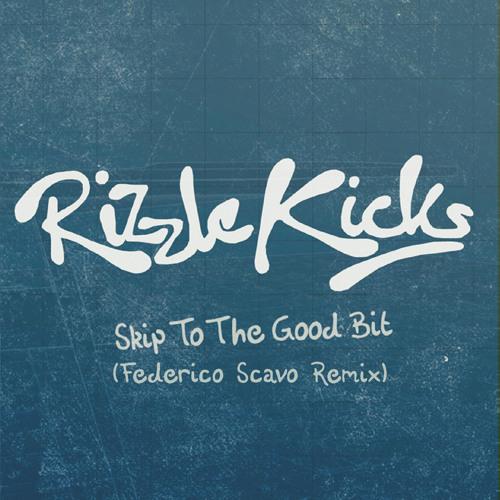 Skip To The Good Bit (Federico Scavo Remix)
