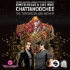 Dimitri Vegas & Like Mike - CHATTAHOOCHEE ( Tomorrowland Anthem 2013 ) BEATPORT N°1