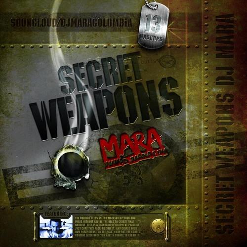 M A R A  -  THE  SECRET  WEAPONS