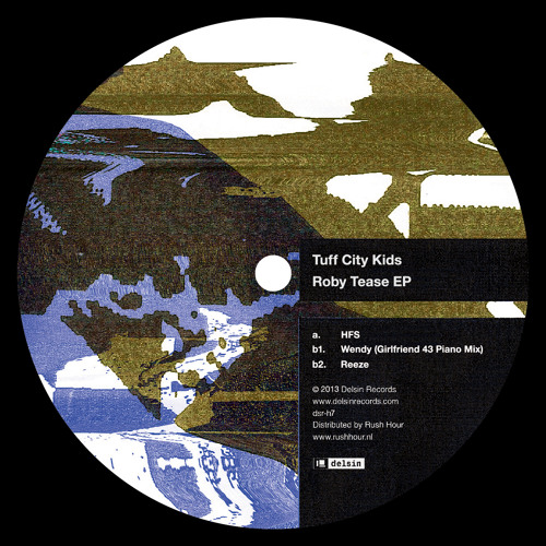Tuff City Kids - Roby Tease EP [dsr-h7]