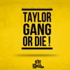 Taylor Gang - Wiz Khalifa