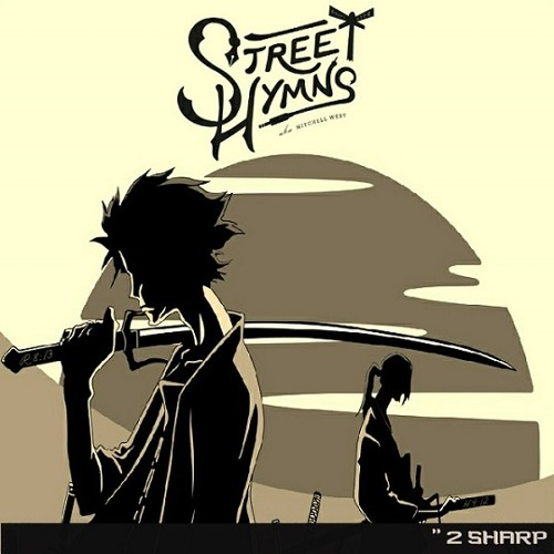 Street Hymns - 2 Sharp