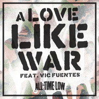 Free Download A Love Like War (feat. Vic Fuentes) MP3 (8.16 MB - 320Kbps)