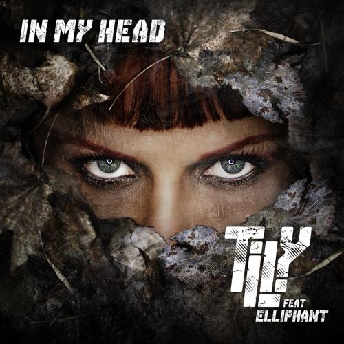 In My Head - feat. Elliphant