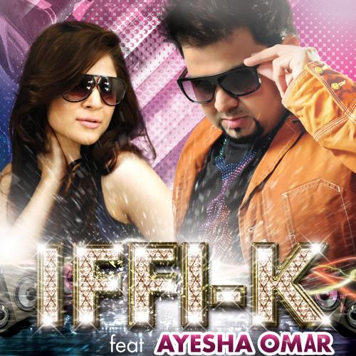 Iffi-K ft Ayesha Omar - Vakhri TOR (2013)
