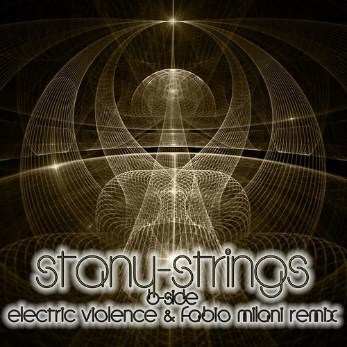 Stany - Strings (Electric Violence & Fabio Milani Remix)