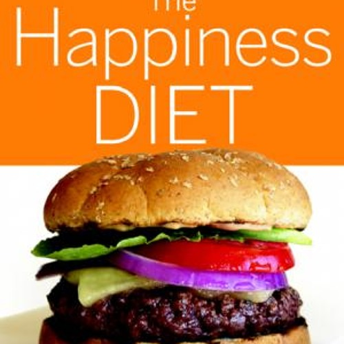 """""""Eat This"""" series continues with The Happiness Diet"""