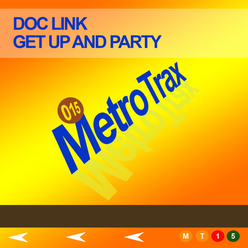 Doc Link - Get Up And Party