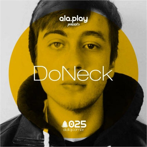 #025 @ DoNeck (BRA)