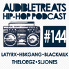 Audible Treats Hip-Hop Podcast 144