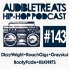 Audible Treats Hip Hop Podcast 143