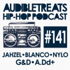 Audible Treats Hip-Hop Podcast 141