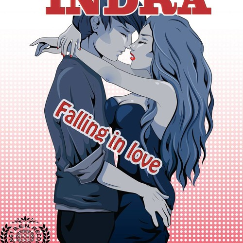 Indra - Falling In Love (Ep)