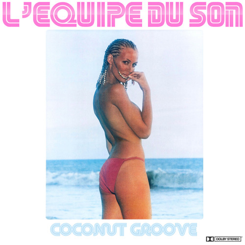 L'Equipe du Son - Coconut Groove