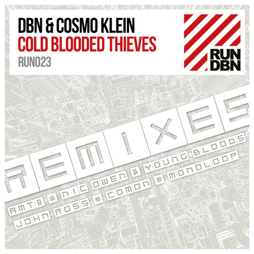 DBN ft. Cosmo Klein - Cold Blooded Thieves (COMON Remix) -96k snippet