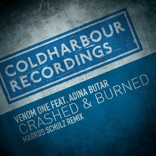 Venom One feat. Adina Butar - Crashed & Burned (Markus Schulz Remix) [OUT NOW]