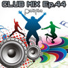 Electro & House Club Mix (October 2013) Ep.44